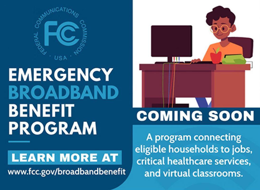 The Emergency Broadband Benefit Program Opens May 12th